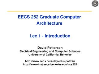 EECS 252 Graduate Computer Architecture   Lec 1 - Introduction