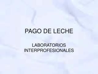 PAGO DE LECHE