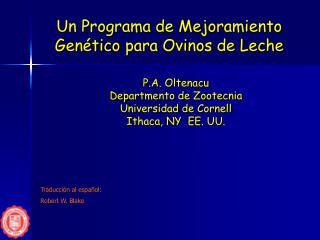 Un Programa de Mejoramiento Gen tico para Ovinos de Leche