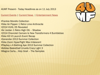11 July 13 -Current Events | Current News | Entertainment Ne