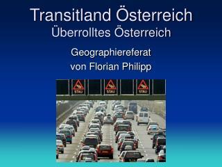 Transitland  sterreich  berrolltes  sterreich