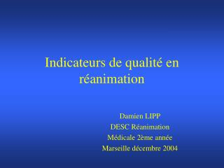 Indicateurs de qualit  en r animation