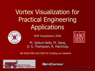 Vortex Visualization for Practical Engineering Applications IEEE Visualization 2006