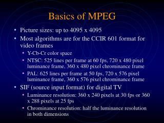 Basics of MPEG