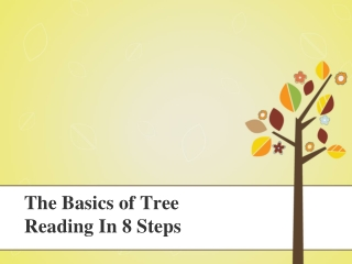 The Basics of Tree Reading In 8 Steps