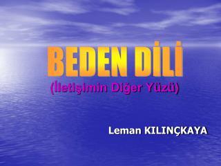 Leman KILIN KAYA