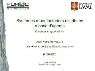 Syst mes manufacturiers distribu s    base d agents Concepts et applications