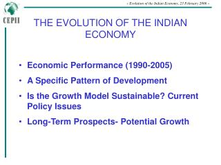 THE EVOLUTION OF THE INDIAN ECONOMY