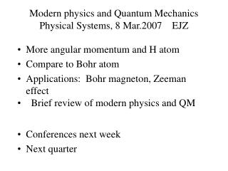 Modern physics and Quantum Mechanics Physical Systems, 8 Mar ...