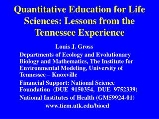 Quantitative Education for Life Sciences: Lessons from the Tennessee Experience