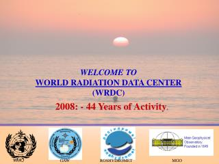 WELCOME TO  WORLD RADIATION DATA CENTER  WRDC