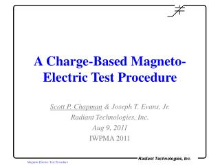 A Charge-Based Magneto-Electric Test Procedure