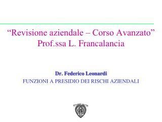 Revisione aziendale   Corso Avanzato   Prof.ssa L. Francalancia