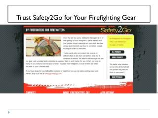 Trust Safety2Go for Your Firefighting Gear
