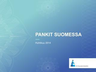 Pankit Suomessa