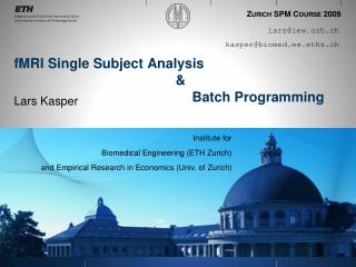 FMRI Single Subject Analysis                  Batch Programming