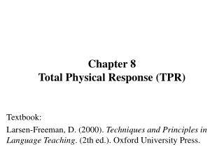 Chapter 8 Total Physical Response TPR