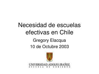 Necesidad de escuelas efectivas en Chile