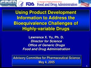 Using Product Development Information to Address the Bioequivalence Challenges of  Highly-variable Drugs