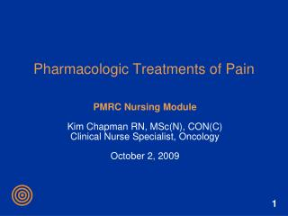 Pharmacologic Treatments of Pain