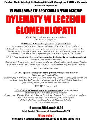 Katedra i Klinika Nefrologii, Dializoterapii  i Chor b Wewnetrznych WUM w Warszawie serdecznie zaprasza na   VI WARSZAWS