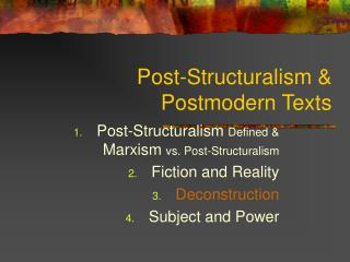 Post-Structuralism  Postmodern Texts