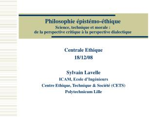 Philosophie  pist mo- thique  Science, technique et morale :  de la perspective critique   la perspective dialectique