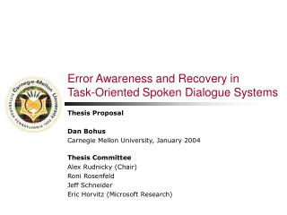 Error Awareness and Recovery in  Task-Oriented Spoken Dialogue Systems