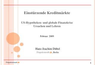 Einst rzende Kreditm rkte   US-Hypotheken- und globale Finanzkrise  Ursachen und Lehren   Februar  2009