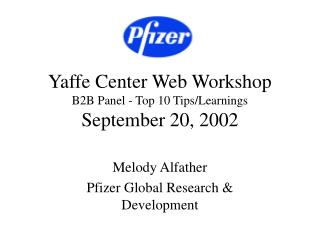 Yaffe Center Web Workshop B2B Panel - Top 10 Tips