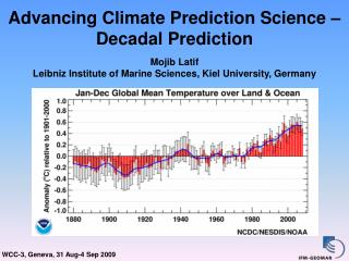 Advancing Climate Prediction Science   Decadal Prediction