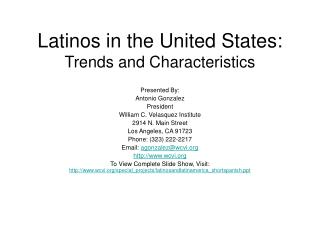 Latinos in the United States: Trends and Characteristics