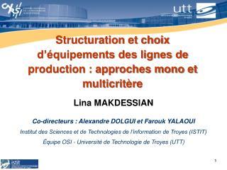Structuration et choix d  quipements des lignes de production : approches mono et multicrit re