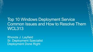 Top 10 Windows Deployment Service Common Issues and How to Resolve Them WCL313
