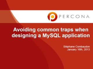 Avoiding Common Traps When Designing MySQL Application