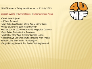 12 July 13 -Current Events | Current News | Entertainment Ne