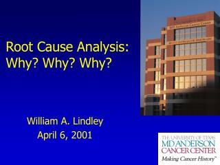 Root Cause Analysis: Why Why Why