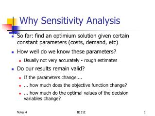 Why Sensitivity Analysis