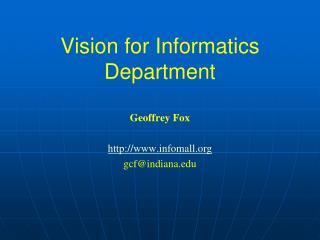 Vision for Informatics Department