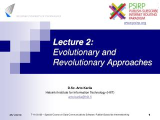 Lecture 2: Evolutionary and Revolutionary Approaches
