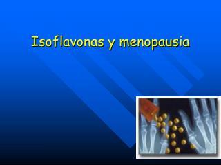 Isoflavonas y menopausia