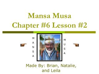 Mansa Musa Chapter 6 Lesson 2