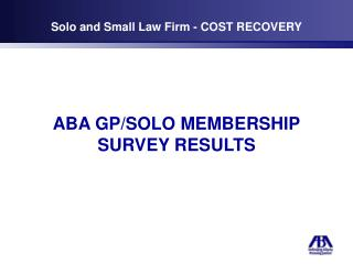 Solo and Small Law Firm - COST RECOVERY