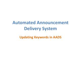 Automated Announcement Delivery System