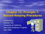 Chapter 11: Principle 7: Record-Keeping Procedures