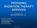 PROVIDING RADIATION THERAPY SERVICES