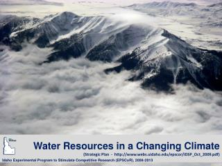 Water Resources in a Changing Climate Strategic Plan  -  webs.uidaho