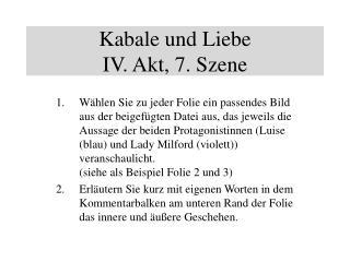 Kabale und Liebe IV. Akt, 7. Szene