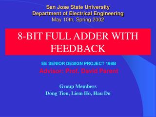 San Jose State University Department of Electrical Engineering May 10th, Spring 2002