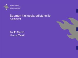 Suomen kielioppia edistyneille  Adjektiivit